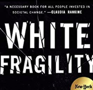 My White Fragility and What I'm Going to Do About It